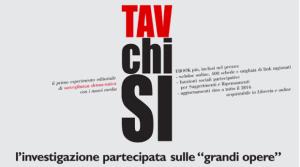 TAV CHI SI : INVESTIGAZIONE PARTECIPATA SULLE GRANDI OPERE IN ITALIA