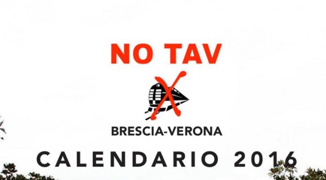 IN ARRIVO I CALENDARI NO TAV BRESCIA-VERONA PER UN 2016 NO TAV INSIEME!