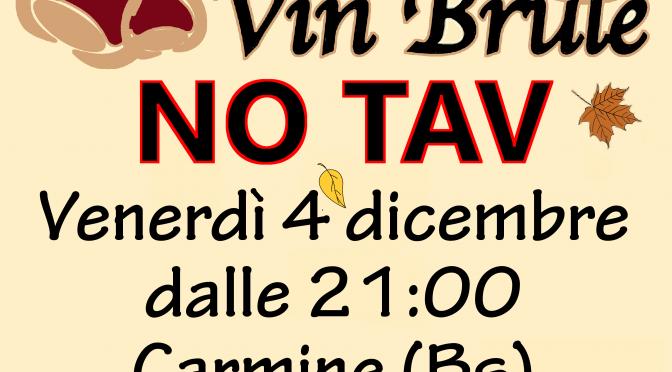 Domani sera:  castagne e vinbrulè NO TAV in Carmine a Bs dalle 21:00!