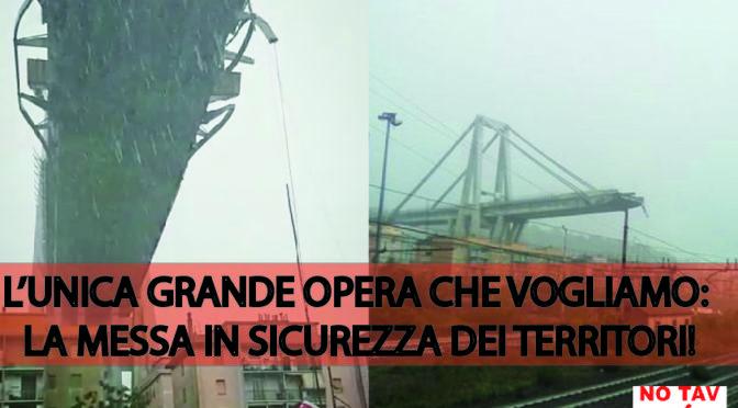 Ponte crolla a Genova: l'unica grande opera la messa in sicurezza dei territori!