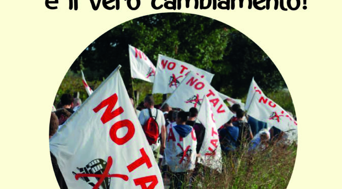 29/9: MARCIA NO TAV @LONATO – BASTA PAROLE: IL VERO CAMBIAMENTO E' FERMARE IL TAV!