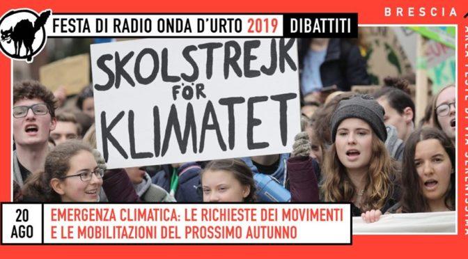 20/8 climate change: richieste dei movimenti e prossime mobilitazioni – dibattito @festa di radio onda d'urto
