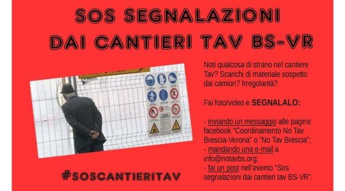 Campagna SOS SEGNALAZIONI DAI CANTIERI TAV BS-VR! Partecipiamo tutti e tutte per difendere la nostra terra e fermare quest'opera!