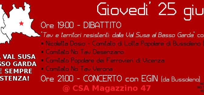 """25/6: """"TAV E TERRITOTI RESISTENTI: DALLA VAL DI SUSA AL BASSO GARDA"""" – DIBATTITO + CONCERTO DEGLI EGIN"""