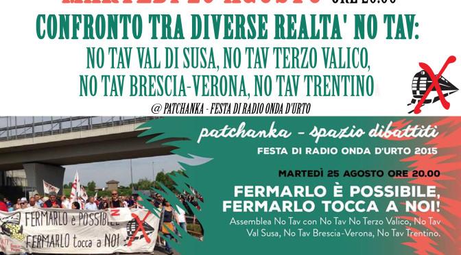 25 agosto: dibattito tra le diverse realtà NO TAV nazionali @ Festa di Radio Onda d'Urto