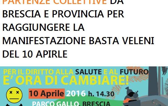 Appuntamenti per le partenze collettive dalla provincia verso la manifestazione Basta Veleni del 10 aprile a Brescia – articolo in aggiornamento
