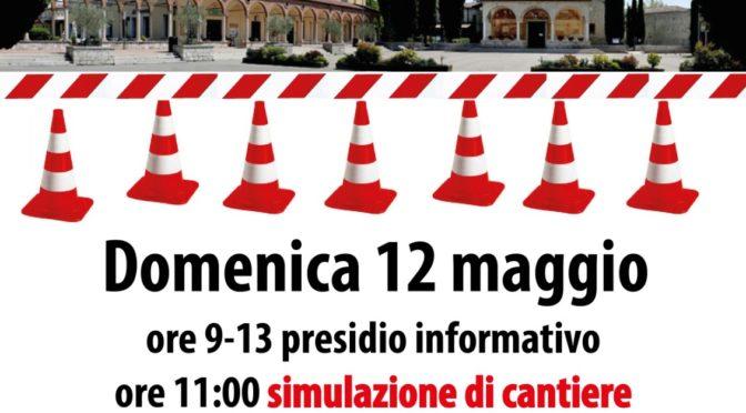 Evento annullato!!!! 12/5 presidio informativo e simulazione di cantiere TAV @Santuario della Madonna del Frassino a Peschiera del Garda