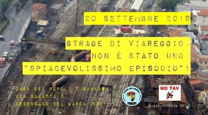 """20/9 @ Desenzano serata informativa """"Strage di Viareggio: non è stato uno """"spiacevolissimo episodio""""!"""""""