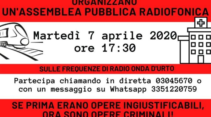 07/04 assemblea radiofonica su grandi opere inutili e sanità